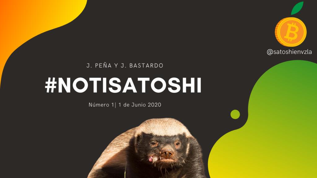 #NotiSatoshi el Semanario Noticioso de Satoshi en Venezuela